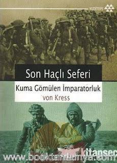 Von Kress - Son Haçlı Seferi - Kuma Gömülen İmparatorluk