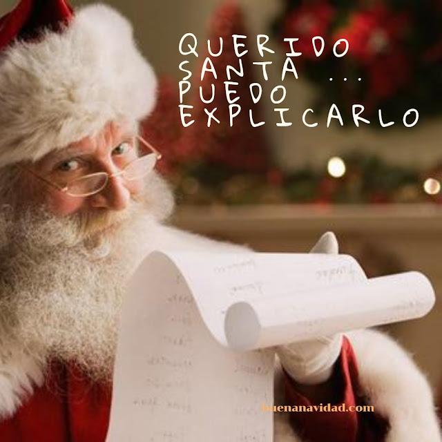 Querido Santa ... puedo explicarlo.