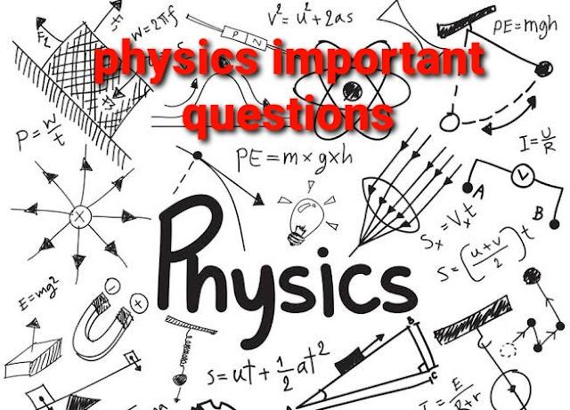 physics important questions