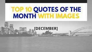 Top 10 Quotes Of The Month With Images (December)