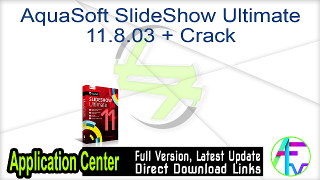 AquaSoft SlideShow Ultimate 11.8.03 + Crack