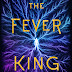 ARC Review: The Fever King {Victoria Lee} - Shit Gets Real