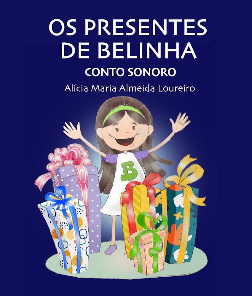 OS PRESENTES DE BELINHA - Conto Sonoro