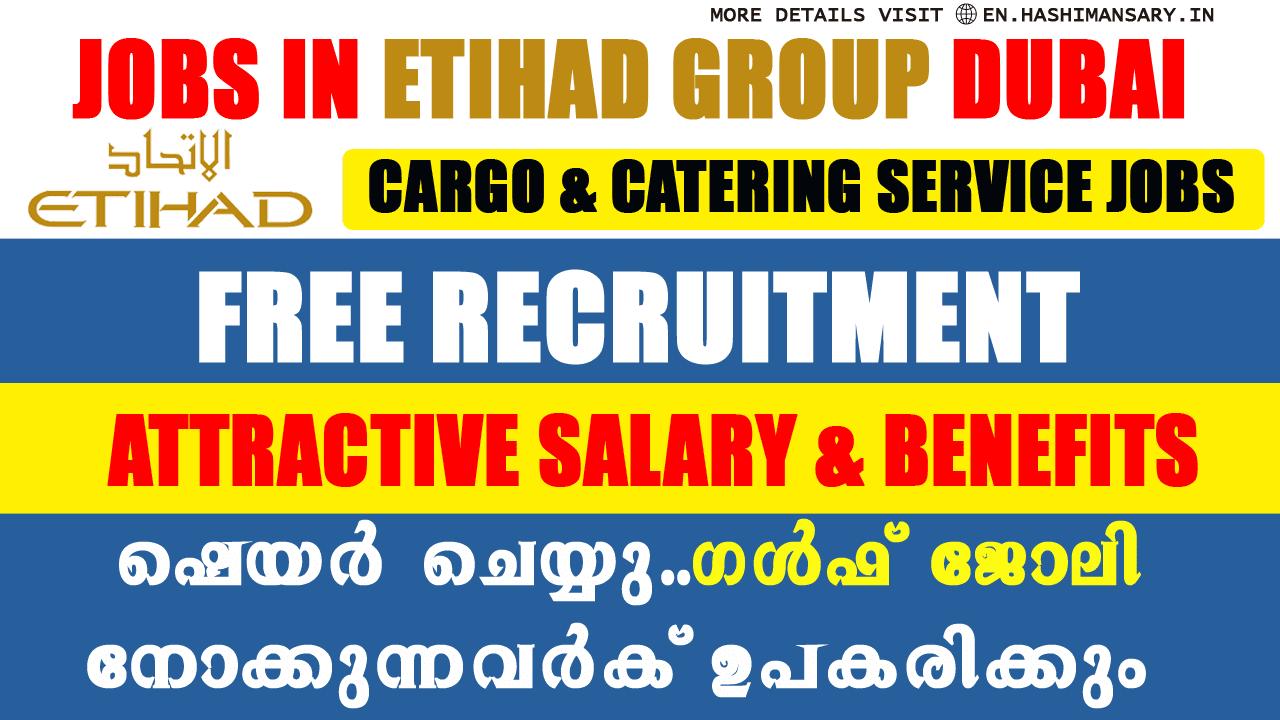 Etihad Cargo &  Catering Jobs In Dubai 2021- hashimansary