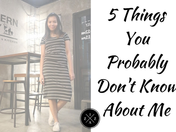 5 Things You Probably Don't Know About Me