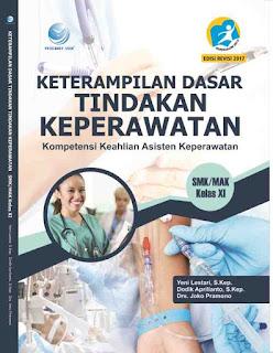 Keterampilan Dasar Tindakan Keperawatan, Kompetensi Keahlian Asisten Keperawatan, SMK/MAK Kelas XI