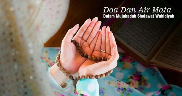 Doa Dan Air Mata Dalam Mujahadah Sholawat Wahidiyah