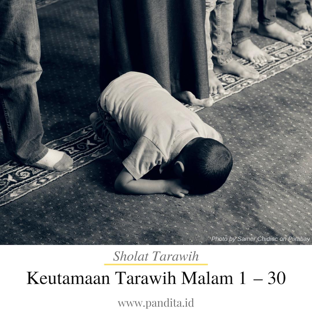 keutamaan sholat tarawih malam pertama hingga malam terakhir
