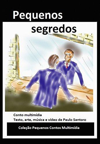 Pequenos segredos Paulo Santoro