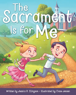 Heidi Reads... The Sacrament Is for Me by Jessica B. Ellingson, illustrated by Chase Jensen