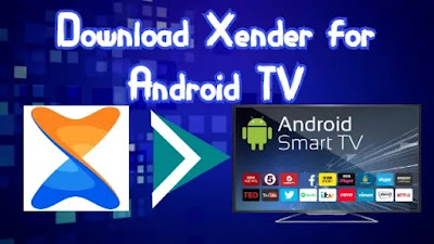 Xender for Android TV
