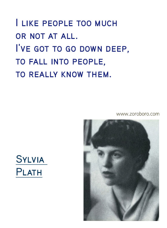 Sylvia Plath Quotes. Sylvia Plath Books, Sylvia Plath Life Quotes, Ecstasy Quotes, Sylvia Plath Happiness Quotes, Depression-Silence Quotes, Sylvia Plath Poems. Sylvia Plath (Author of The Bell Jar)v