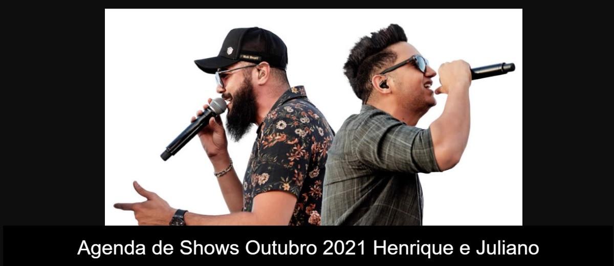 Agenda de Shows Outubro 2021 Henrique e Juliano