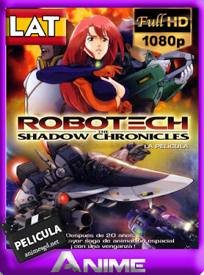 Robotech: Las Crónicas de la Sombra (2006) [Latino] [1080p] [GoogleDrive] AioriaHD