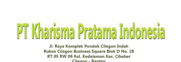 Lowongan Kerja PT Kharisma Pratama Indonesia Cilegon