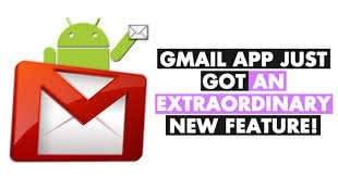 Gmail App Just Got An Extraordinary New Feature!