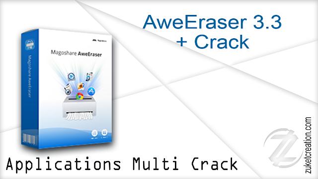 AweEraser 3.3 + Crack