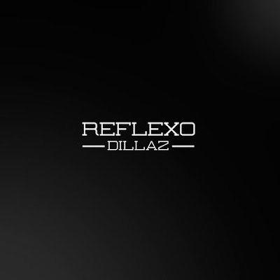 Dillaz - Reflexo - Download