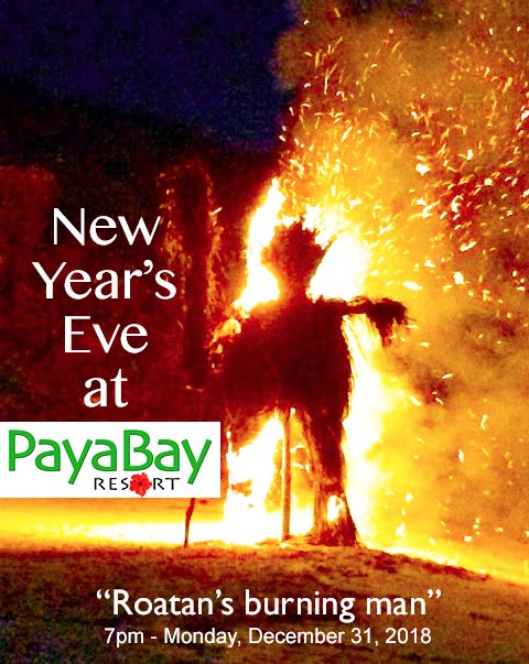 new year's eve, 2018, burning man, fire warrior, paya bay resort, #payabay, #payabayresort, #roatanburningman