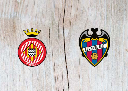 Girona vs Levante -Highlights 12 May 2019