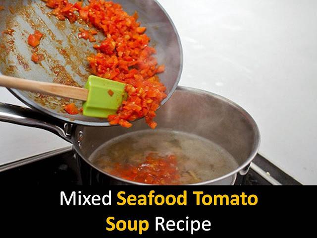 Mixed seafood tomato soup recipe