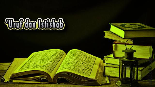 Makalah 'Uruf dan Istishab