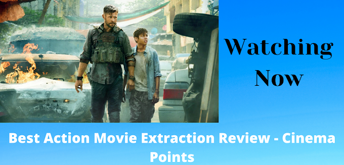 Best Action Movie Extraction Review - Cinema Points