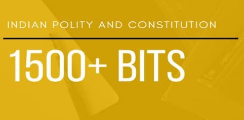 Indian Polity and Constitution 1500+ BITS : For UPSC Exam PDF Book