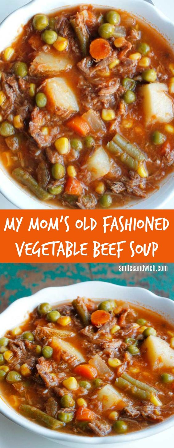 MY MOM'S OLD-FASHIONED VEGETABLE BEEF SOUP #vegetable #beef #soup #souprecipes #veggies #dinner #dinnerrecipes #dinnerideas #easydinnerrecipes