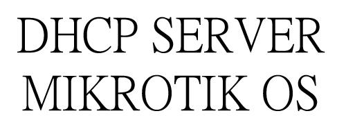 Pegamanan dalam DHCP-Server pada mikrotik ~ Amin maulana