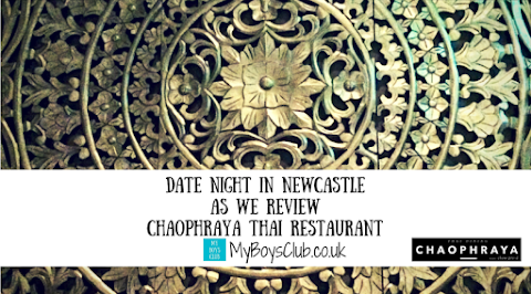 Date Night in Newcastle: Chaophraya Thai Restaurant (REVIEW)