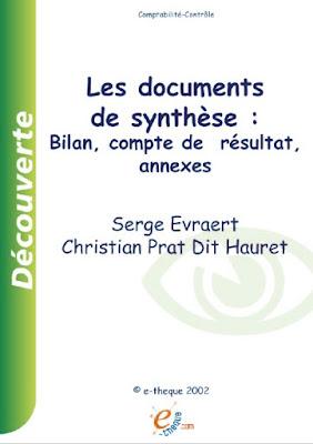 Télécharger Livre Gratuit Les documents de synthèse - bilan, compte de résultat, annexes pdf