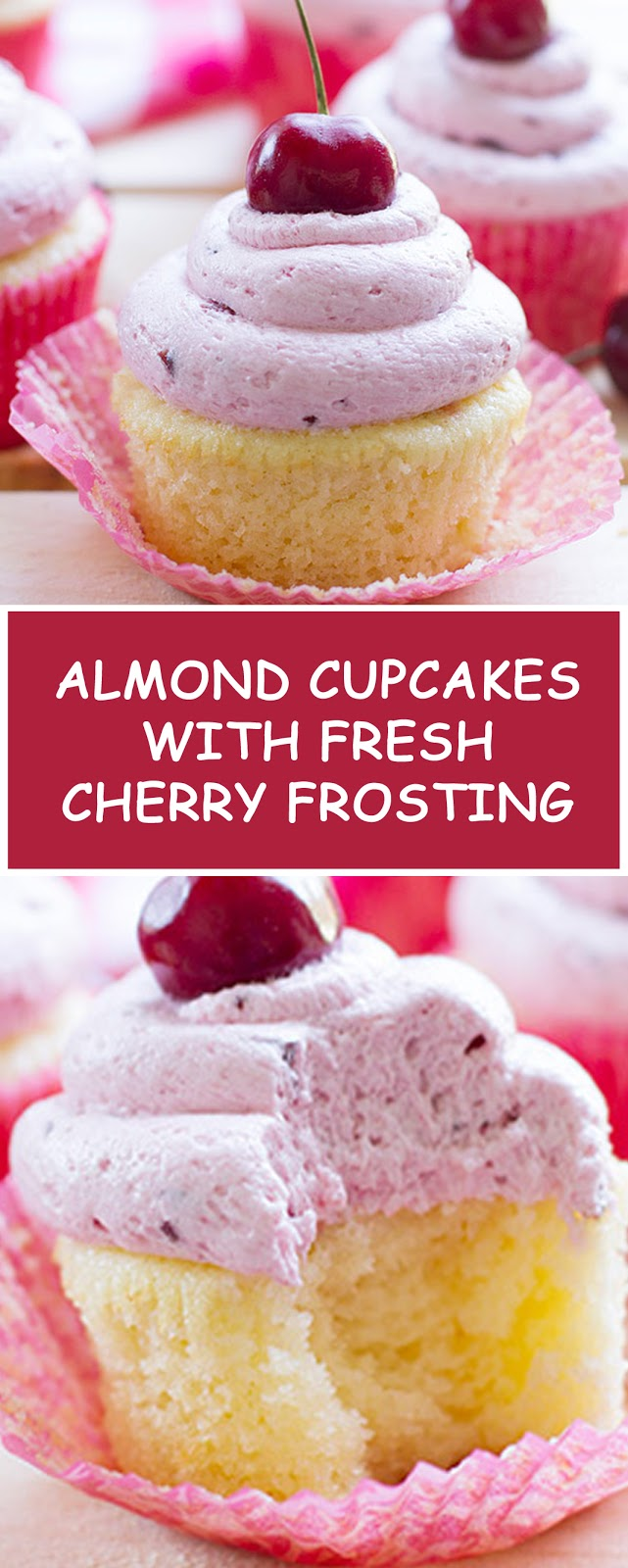 Almond Cupcakes with Fresh Cherry Frosting