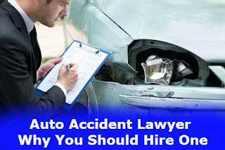 Auto Accident Lawyer - Why You Should Hire One
