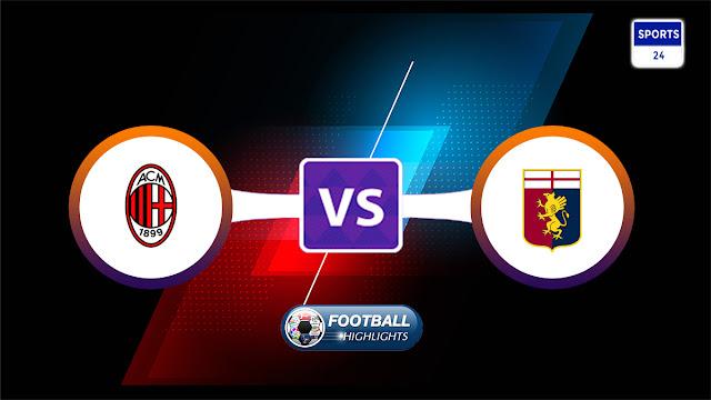 Milan vs Genoa – Highlights