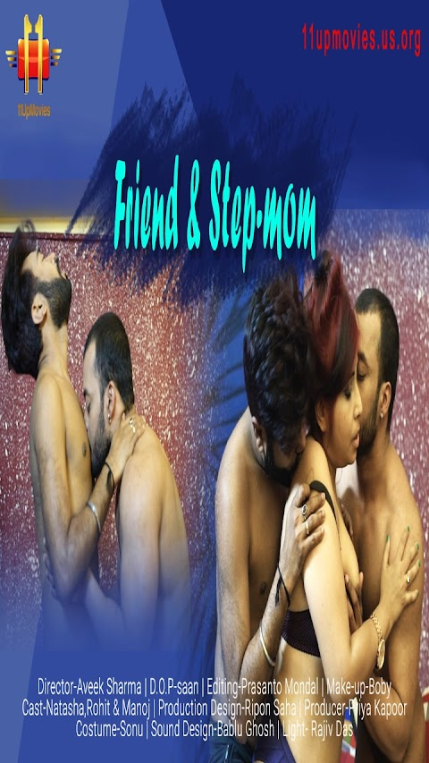 Friend And StepMom 2020 11UpMovies Hindi Short Film 720p HDRip 230MB Download