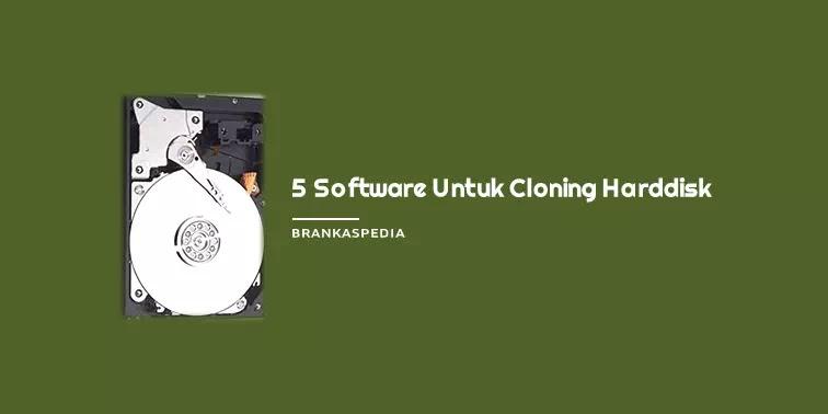 Software Untuk Cloning Harddisk