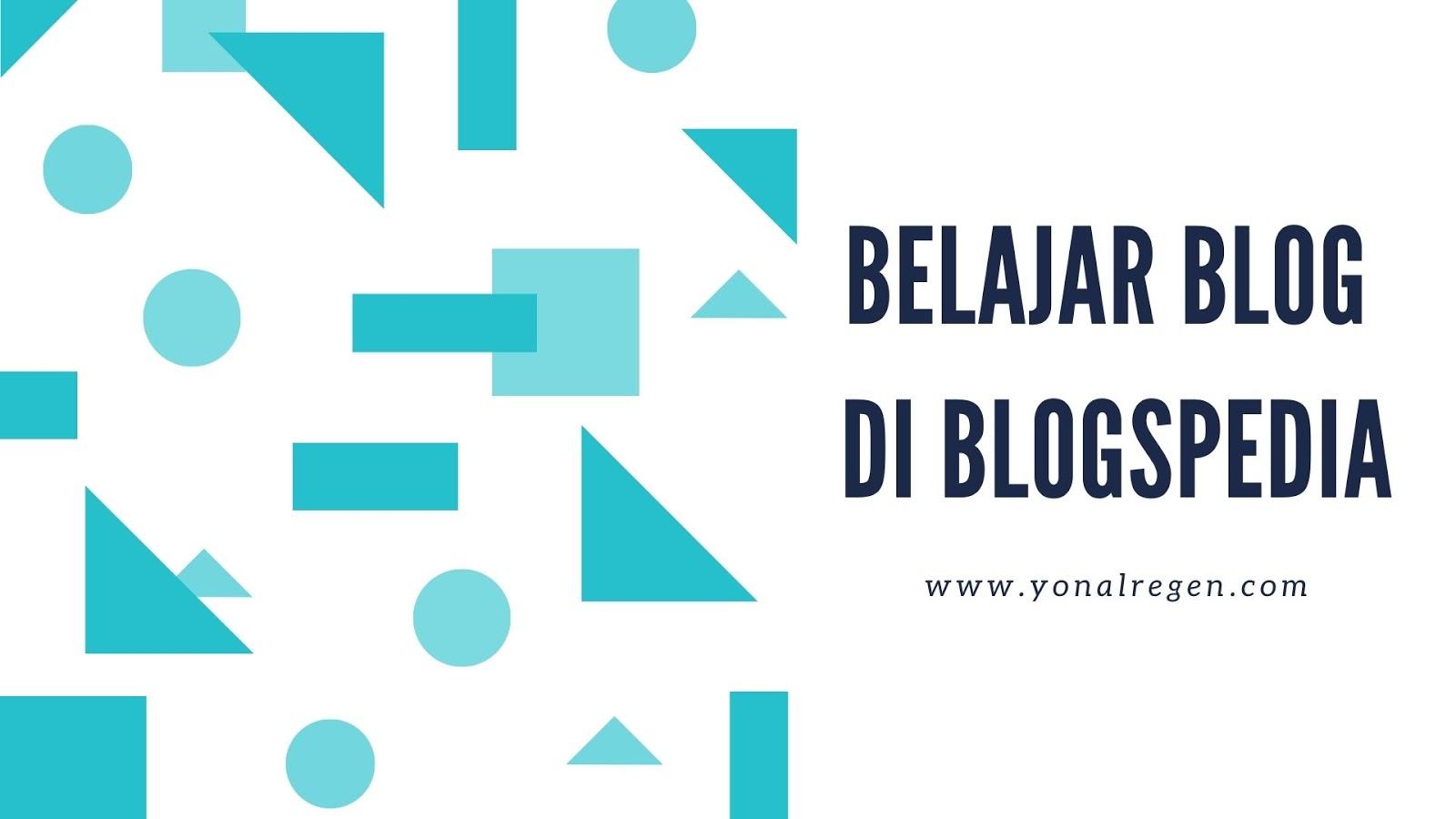 belajar blog di blogspedia