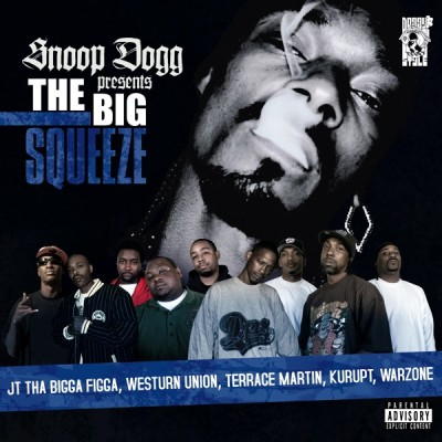 2007 - Snoop Dogg - Presents The Big Squeeze