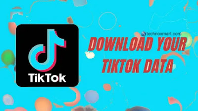 Follow This Means To Download All Your Videos From Your TikTok Account
