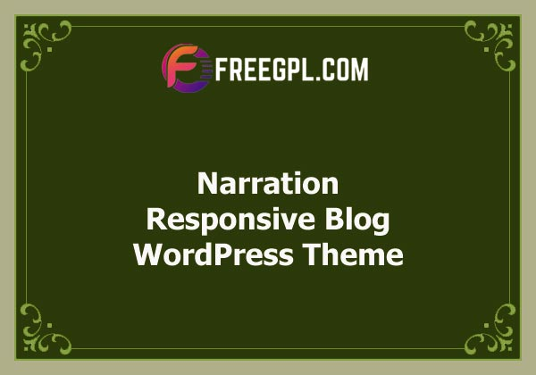 Narration - A Responsive WordPress Blog Theme Nulled Download Free