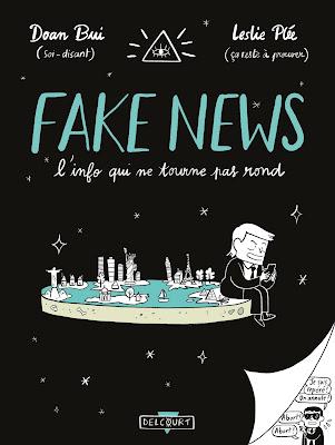 """couverture de """"FAKE NEWS LINFO QUI NE TOURNE PAS ROND"""" de Doan Bui et Leslie Plée chez Delcourt"""