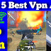 Top 5 Best Vpn in Pubg lite | Pubg lite very low ping vpn | Vpn Setting For lowest ping in Pubg lite - King of Games