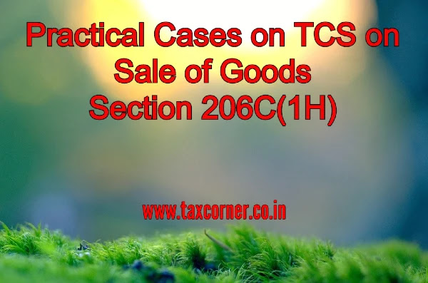 practical-cases-on-tcs-on-sale-of-goods-section-206c-1h