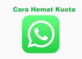 Cara Hemat Menggunakan WhatsApp Tanpa Takut Menguras Kuota Data Internet
