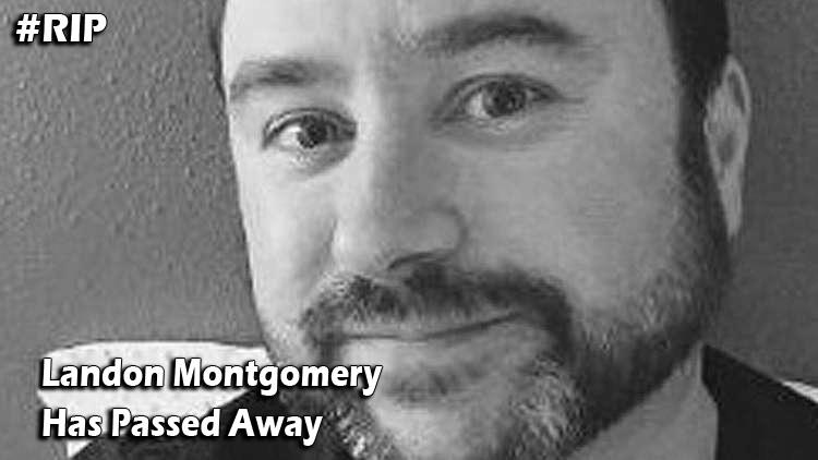 Landon Montgomery Bio, Wiki, Age, Wife, Children, Net Worth, Cause of Death