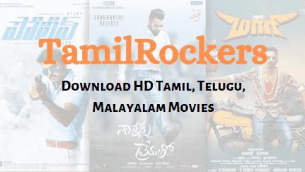 TamilRockers 2019 Download HD Tamil, Telugu, Malayalam Movies