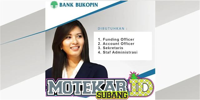 Info Loker Bank BUKOPIN Subang
