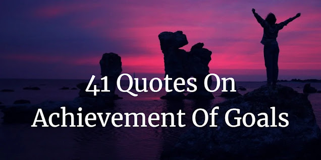 "Header image of the article: ""Quotes On Achievement Of Goals""."