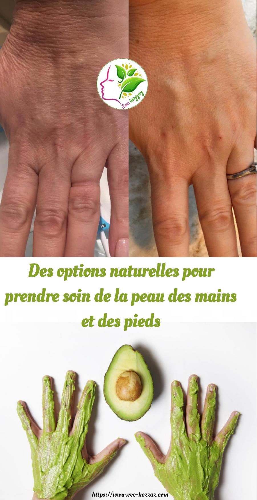 Des options naturelles pour prendre soin de la peau des mains et des pieds